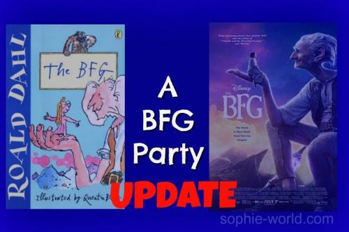 BFG Party update | sophie-world.com