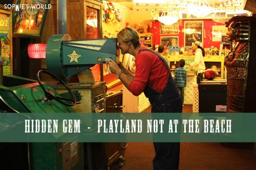 Playland Not at the Beach sophie-world.com