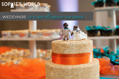 Weddings| It's not all about the bride|sophie-world.com