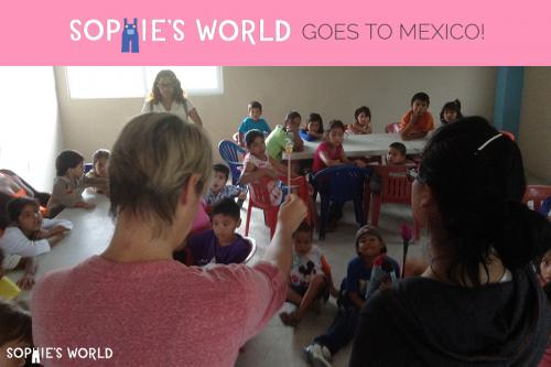 sophie-world goes to mexico!sophie-world.com