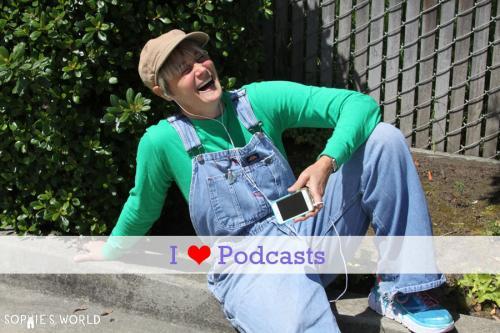 I <3 Podcasts