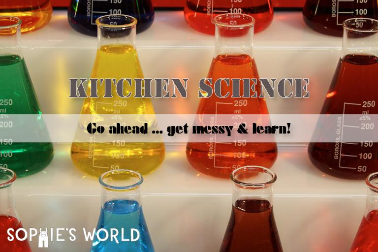 Kitchen Science Get messy and Learn sophie-world.com