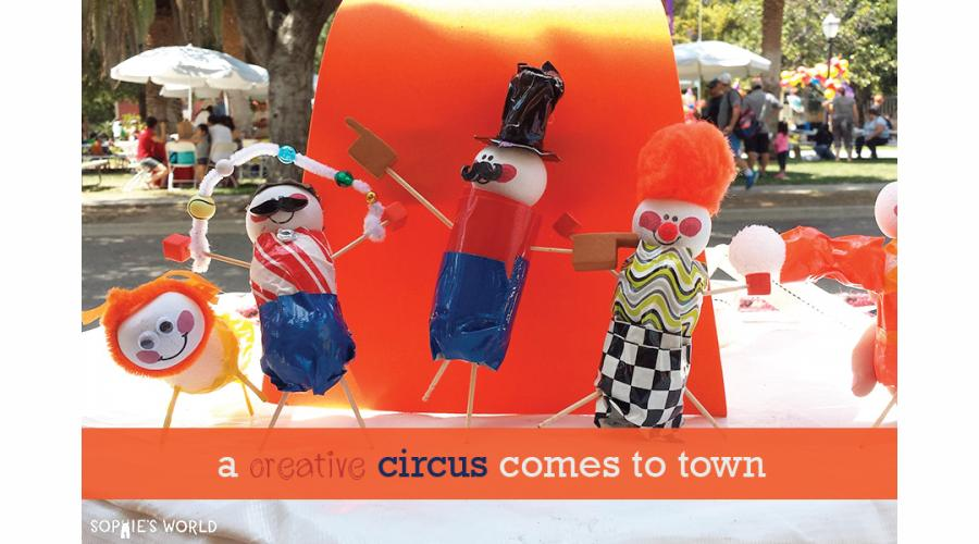 Creative Circus Comes to Town|sophie-world.com