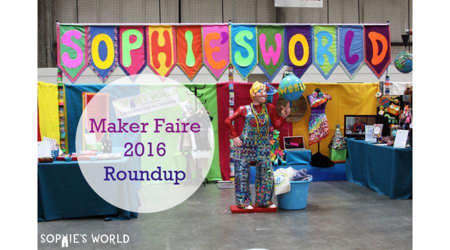 Maker Faire 2016|sophie-world.com