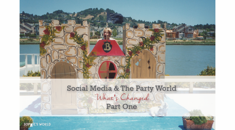 Social Media and party planning|sophie-world.com